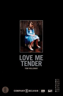 Love Me Tender: Inspired by Euripides' Iphigenia in Aulis 9780868198699