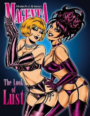 Magenta, Volume 3: The Look of Lust 9780865621978