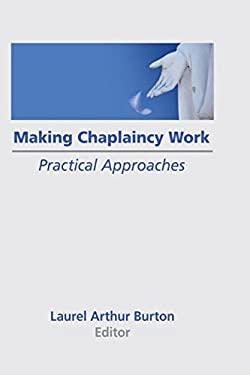 Making Chaplaincy Work 9780866567435