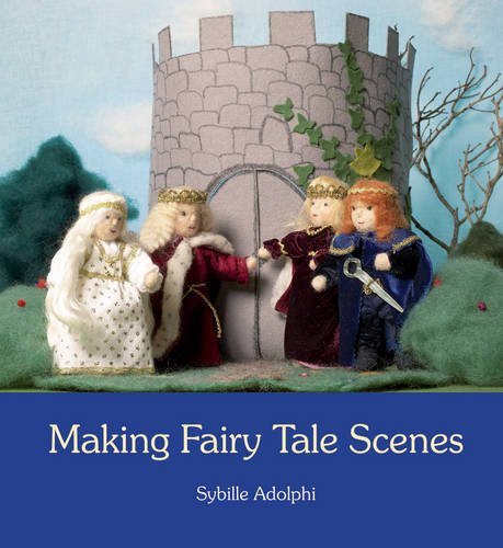Making Fairy Tale Scenes 9780863157189