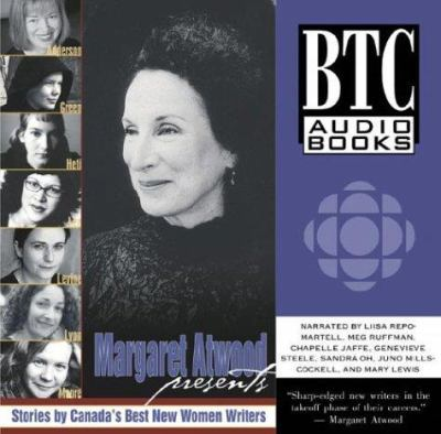 Margaret Atwood Presents: Stories by Canada&#146s Best New Women Writers 9780864923882