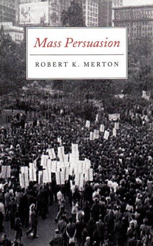 Mass Persuasion: The Social Psychology of a War Bond Drive 9780865274402