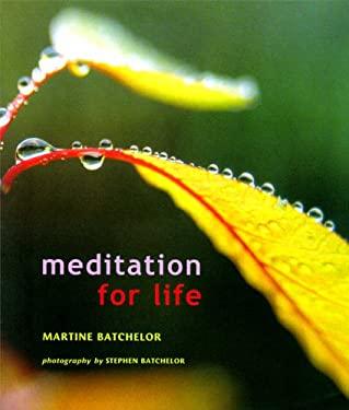 Meditation for Life 9780861713028