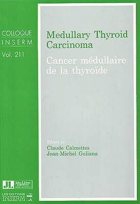 Medullary Thyroid Carcinoma 9780861962877