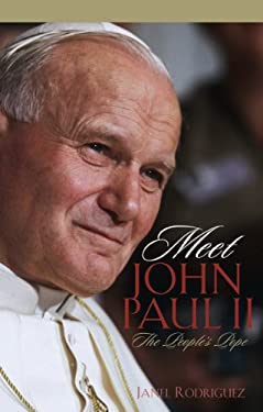 Meet John Paul II: The People's Pope 9780867168303