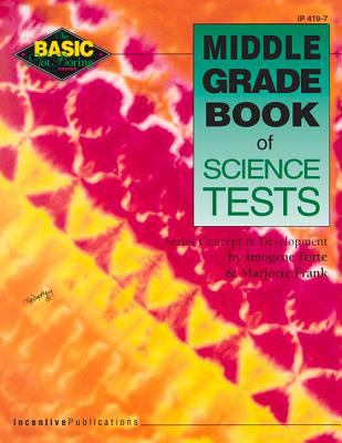 Middle Grade Book of Science Test 9780865304949