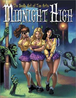 Midnight High: The Deadly Art of Tom Artis 9780865620643