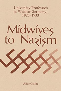 Midwives to Nazism 9780865542020