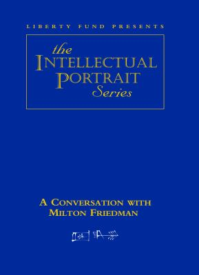 Milton Friedman DVD: Intellectual Portrait Series 9780865975965
