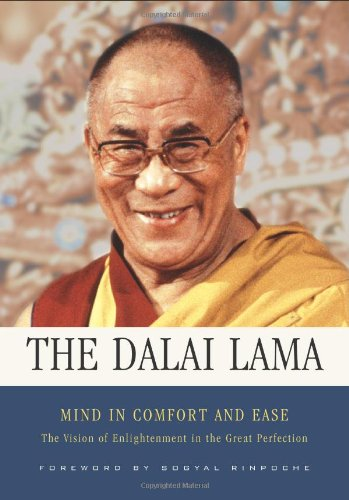 Mind in Comfort and Ease: The Vision of Enlightenment in the Great Perfection 9780861714933