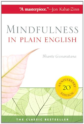 Mindfulness in Plain English: 20th Anniversary Edition 9780861719068