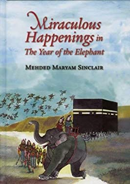 Miraculous Happenings in the Year of the Elephant 9780860374916
