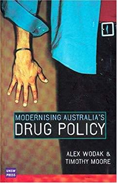Modernising Australia's Drug Policy 9780868404820