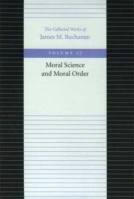 Moral Science and Moral Order 9780865972469