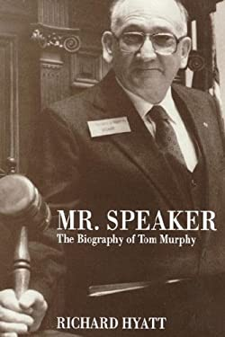 MR Speaker: The Bio of Tom Murphy 9780865546073