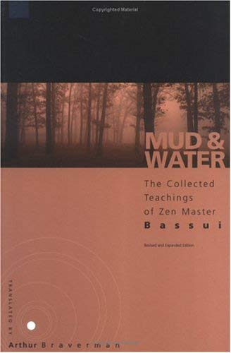 Mud and Water: The Teachings of Zen Master Bassui 9780861713202