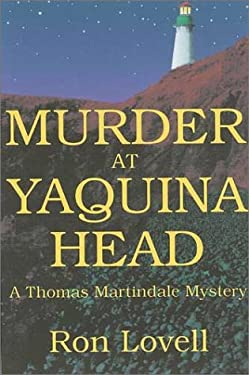 Murder at Yaquina Head: A Thomas Martindale Mystery 9780865343450
