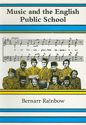 Music and the English Public School 9780863141959