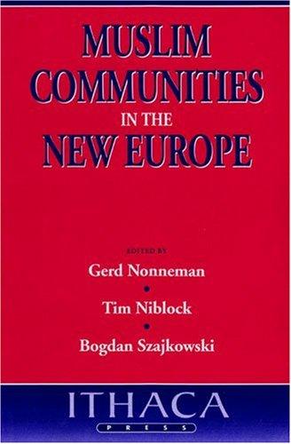 Muslim Communities in the New Europe 9780863722233