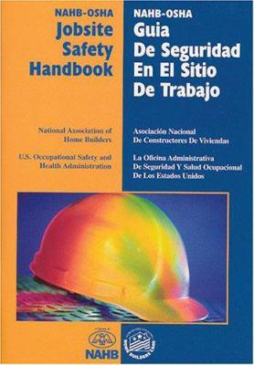 NAHB-OSHA Jobsite Safety Handbook/NAHB-OSHA Guia de Seguridad En El Sitio de Trabajo 9780867185294