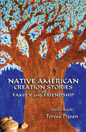 Native American Creation Stories of Family and Friendship 9780865348332