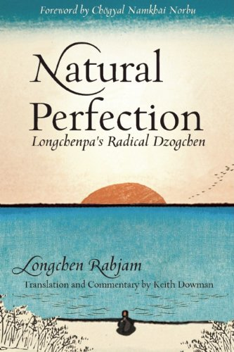 Natural Perfection: Lonchenpa's Radical Dzogchen 9780861716401