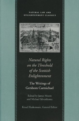 Natural Rights on the Threshold of the Scottish Enlightenment 9780865973206