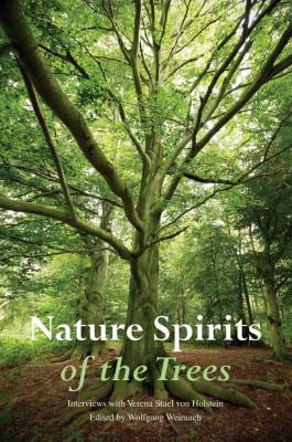 Nature Spirits of the Trees: Interviews with Verena Stael Von Holstein 9780863157035