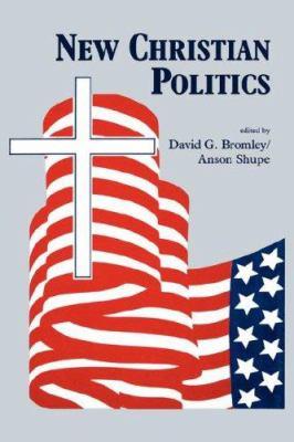 New Christian Politics 9780865541153