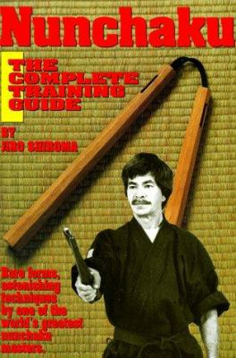 Nunchaku: The Complete Training Guide 9780865680913