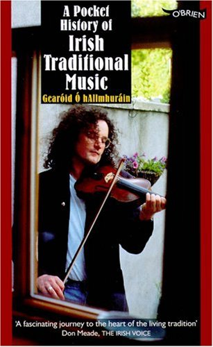 O'Brien Pocket History of Irish Traditional Music 9780862788209
