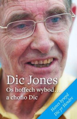 OS Hoffech Wybod-- A Chofio DIC 9780860742616