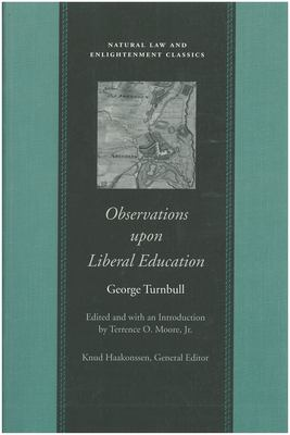 Observations Upon Liberal Education, in All Its Branches 9780865974128