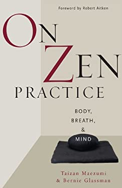 On Zen Practice: Body, Breath, and Mind 9780861713158
