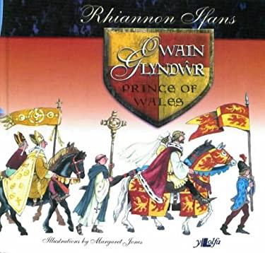 Owain Glyndwr: Prince of Wales 9780862435448