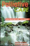 Palliative Care: Explorations and Challenges 9780864331205