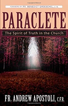 Paraclete: The Spirit of Truth in the Church 9780867167177