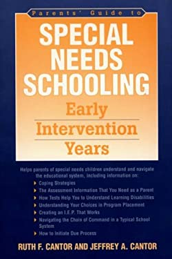 Parents' Guide to Special Needs Schooling: Early Intervention Years 9780865692435