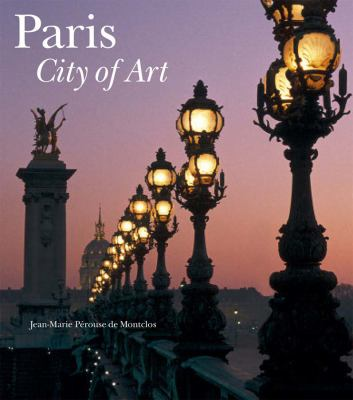 Paris: City of Art 9780865651951