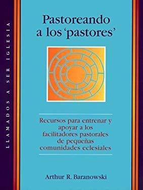 Pastoreando A los 'Pastores' 9780867164053