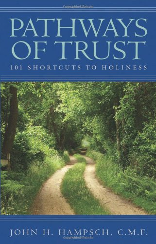 Pathways of Trust: 101 Shortcuts to Holiness 9780867166033