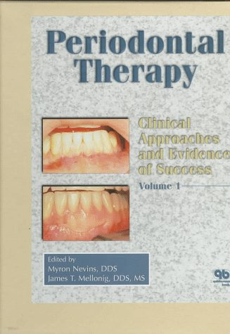 Periodontal Therapy: Clinical Approaches and Evidence of Success, Volume 1 9780867153095