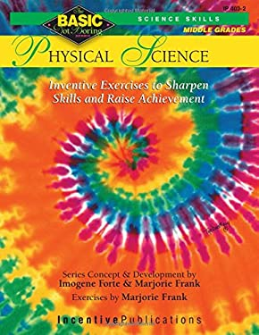 Physical Science: Inventive Exercises to Sharpen Skills & Raise Achievement 9780865303768