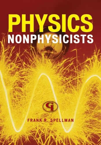 Physics for Nonphysicists 9780865871830