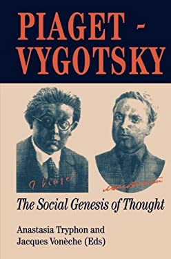 Piaget Vygotsky: The Social Genesis of Thought 9780863774140
