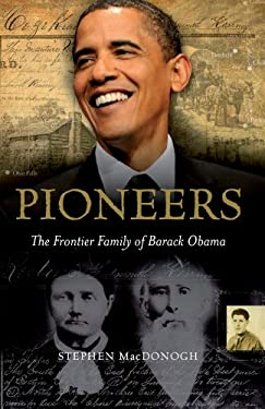 Pioneers: The Frontier Family of Barack Obama 9780863224331