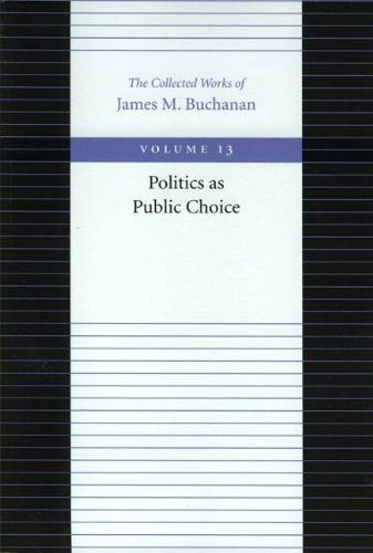 Politics as Public Choice 9780865972384