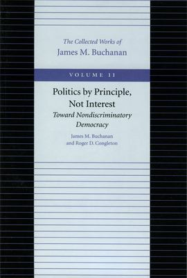 Politics by Principle, Not Interest: Toward Nondiscriminatory Democracy 9780865972346