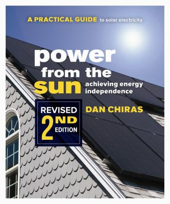 Power from the Sun: Achieving Energy Independence 9780865716216