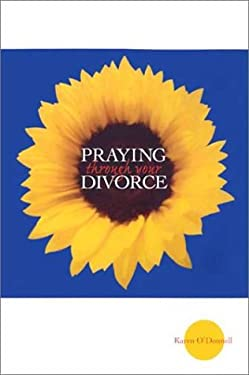 Praying Through Your Divorce 9780867164947